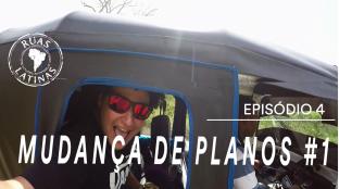 Ruas Latinas – Episódio 4 #mudançadeplanos1