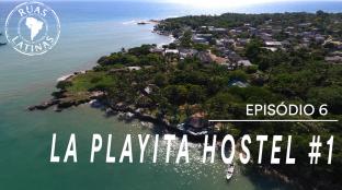 Ruas Latinas – Episódio 6 #laplayitahostel1